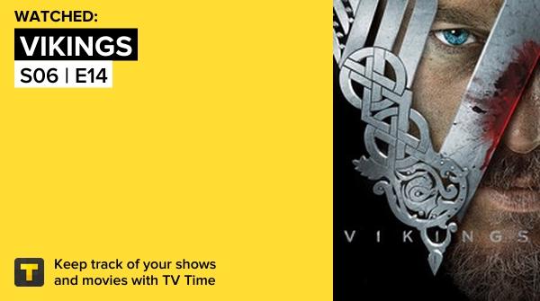 I've just watched episode S06 | E14 of Vikings! #vikings #vikings   #tvtime