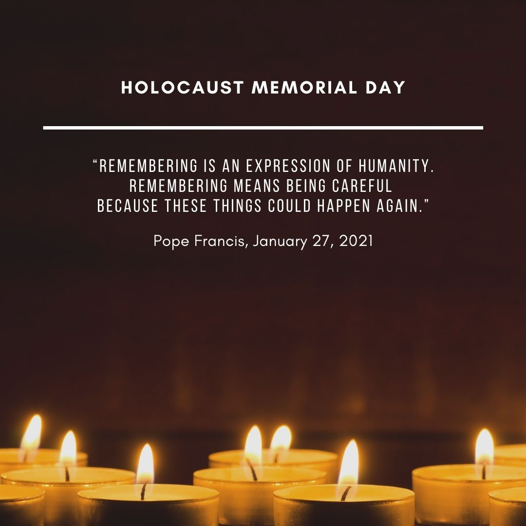 We remember with sadness. We pray for a more just and peaceful future. #HolocaustRemembranceDay