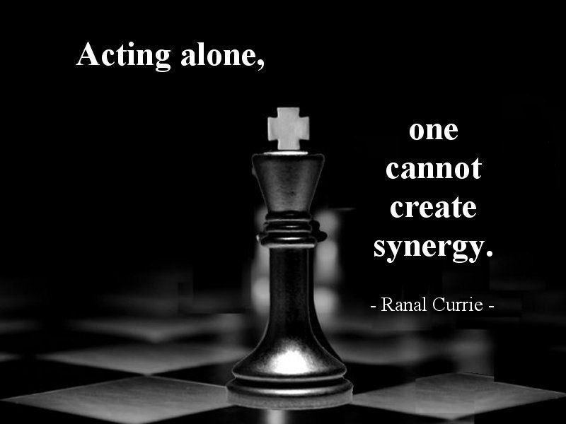 Acting alone, one cannot create synergy.  #quote #synergy #alone #WednesdayWisdom