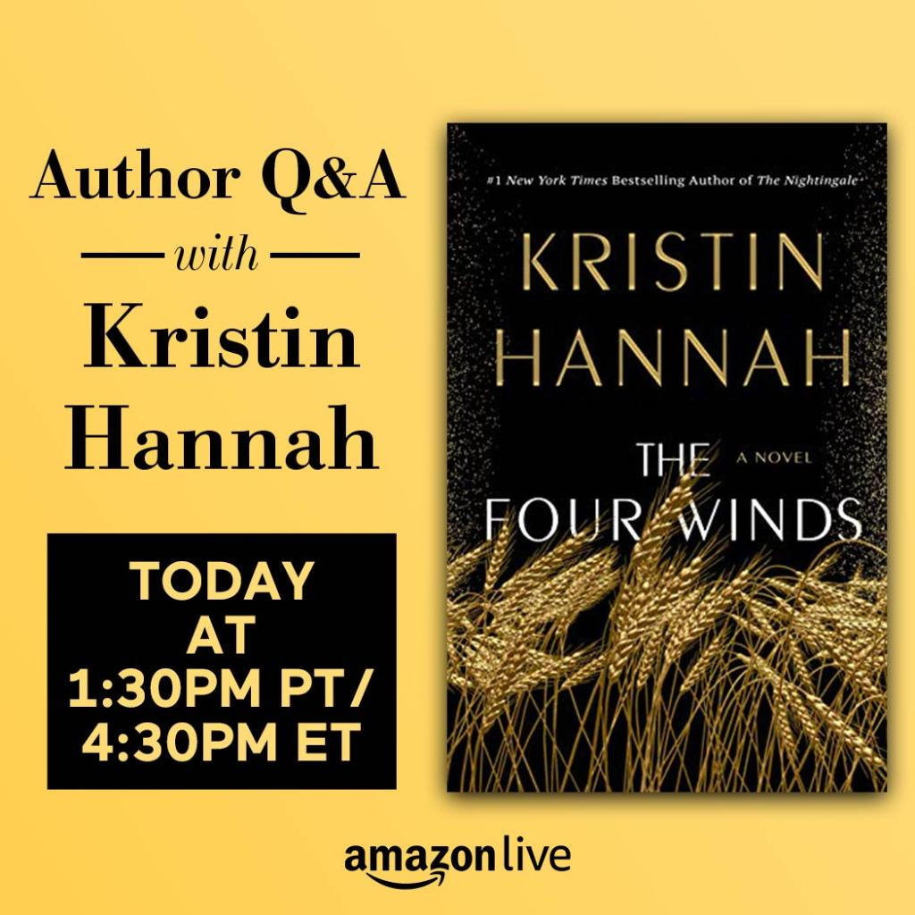 Join us today for a Live Q&A with Kristin Hannah at 1:30pm PT/4:30pm ET on #AmazonLive.  Bring your questions and watch here: