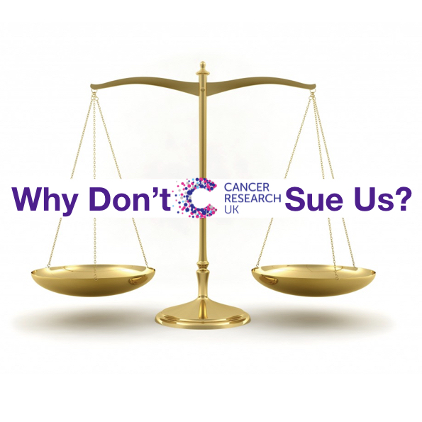 """It is a question we have been asked several times since launching the Race 4 Truth; """"why don't Cancer Research UK sue you?""""  #CancerResearchUK #Facts #Honesty #Hypocrisy #LeszekBorysiewicz #MichelleMitchell #Race4Truth #RaceForLife #Truth"""