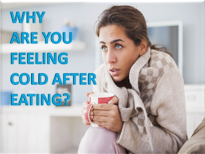 Why Are You Feeling Cold After Eating?  #tagfire #lifestyle #health #life #LOL #healthy #Yoga #food #love #diabetes #RT #stress #swag #anxiety #Diet #cool #style #nature