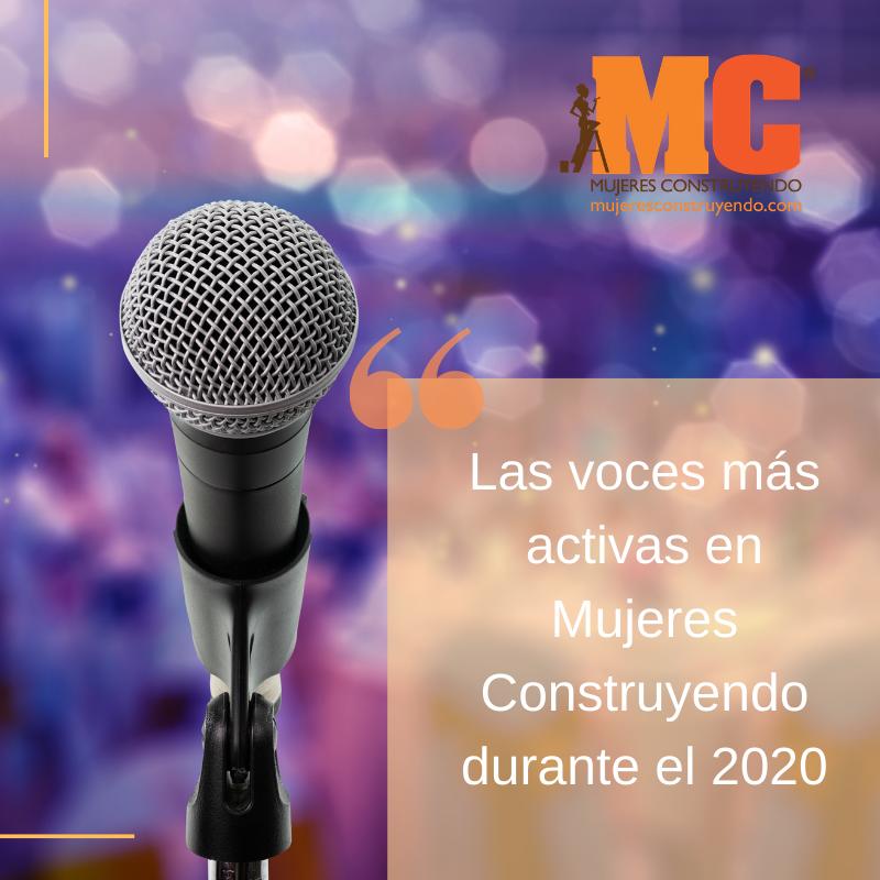 """Acabamos de publicar la lista de """"Las voces más activas en Mujeres Construyendo durante el 2020"""". Te invitamos a conocerlas.   #tuvozcuenta #nuestrasvocesunidashacenladiferencia @spacioss @LaClau @lavanerivera #vocesdemujeres"""