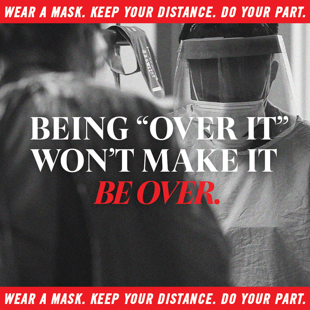 We're all tired, but we need you now more than ever. Keep wearing a mask. Keep keeping your distance. Help us save lives. #FightCOVIDMN    Find out more:   #wearamask #staysafe