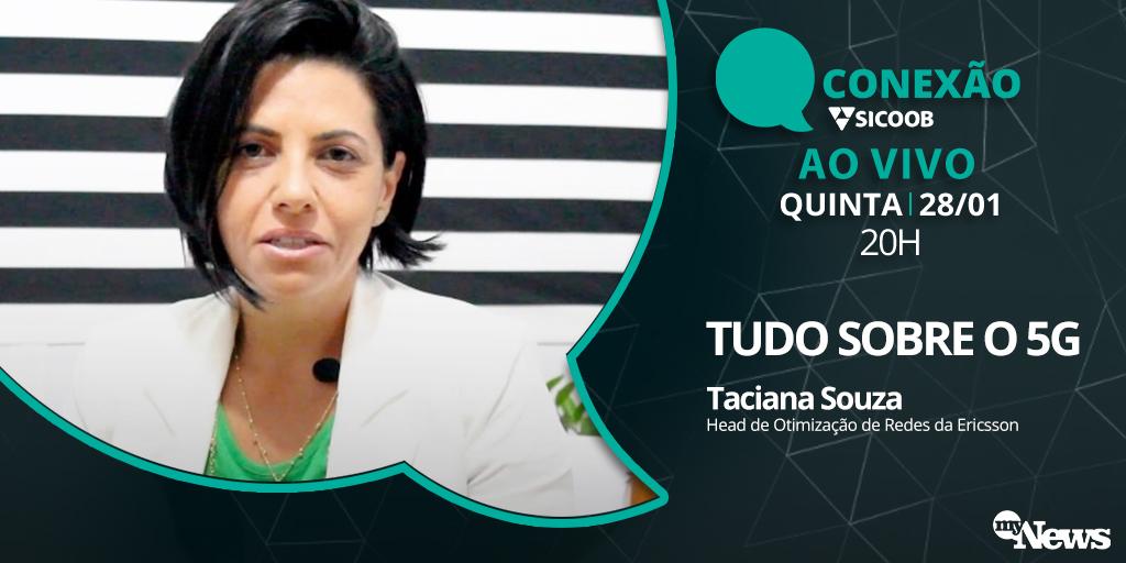Você tem dúvida sobre a tecnologia 5G? O #ConexãoSicoob vai falar tudo sobre ela nesta quinta (28) com Taciana Souza, head de otimização de redes da Ericsson. Também vai ter aquele nosso papo sobre cooperativismo financeiro com o @sicoob_oficial. Às 20h: