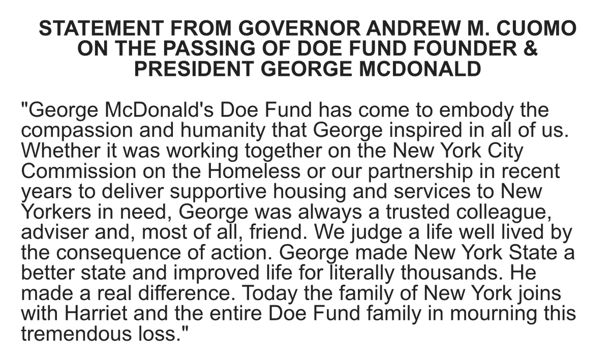 So saddened by the passing of George McDonald — a trusted colleague, adviser and, most of all, friend.  George made NY a better state & improved life for literally thousands. He inspired compassion & humanity in all of us.  Today we mourn this tremendous loss.