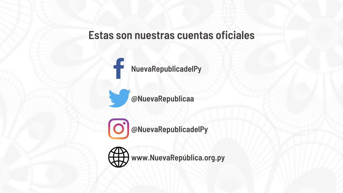 Toda la información OFICIAL de #NuevaRepública, se encuentran en nuestra página web   y en nuestras redes sociales #facebook e #Instagram como #NuevaRepúblicadelPY #Seguínos