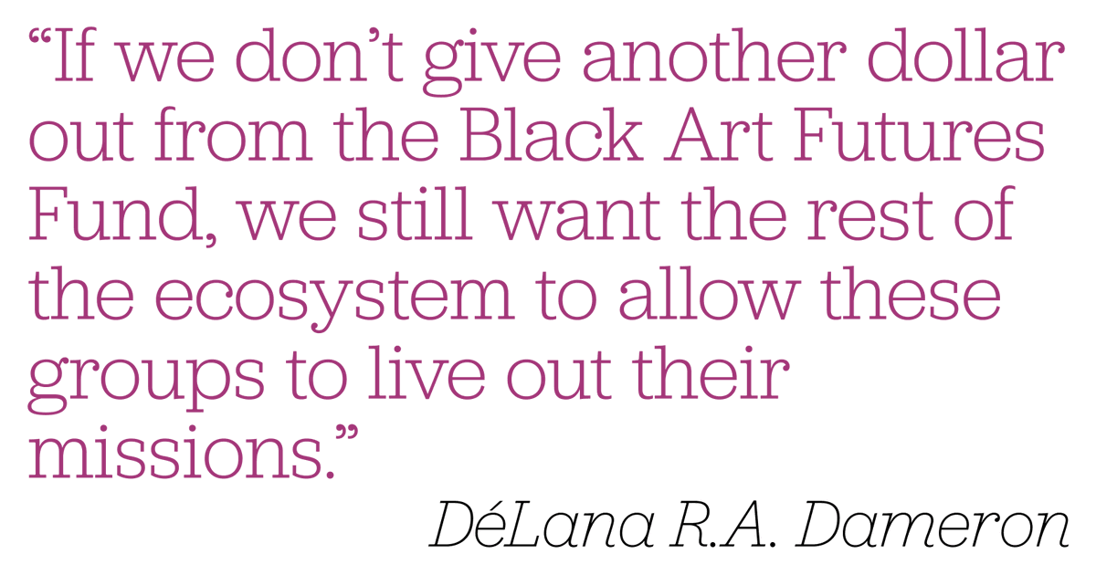 DéLana R.A. Dameron @delana_writes is the founder of the #BlackArtFuturesFund. She supports Black artists directly through the Fund and changes the ecosystem around Black #philanthropy. #TheFridayFive  Quote from