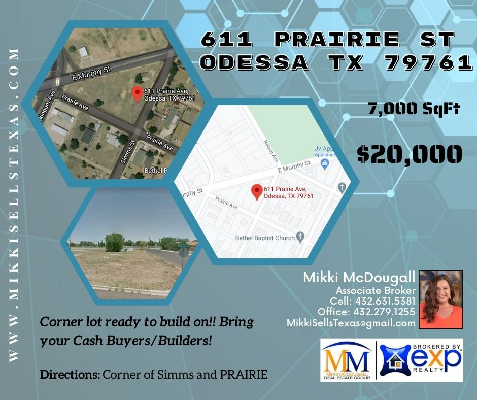 611 Prairie St Odessa TX 79761  Mikki McDougall Broker Associate Cell: 432-631-5381 Office: 432-279-1255 MikkiSellsTexas@gmail.com    #Realestate #odessa #broker #Texas #lotforsale #forsale #lifegoals #property