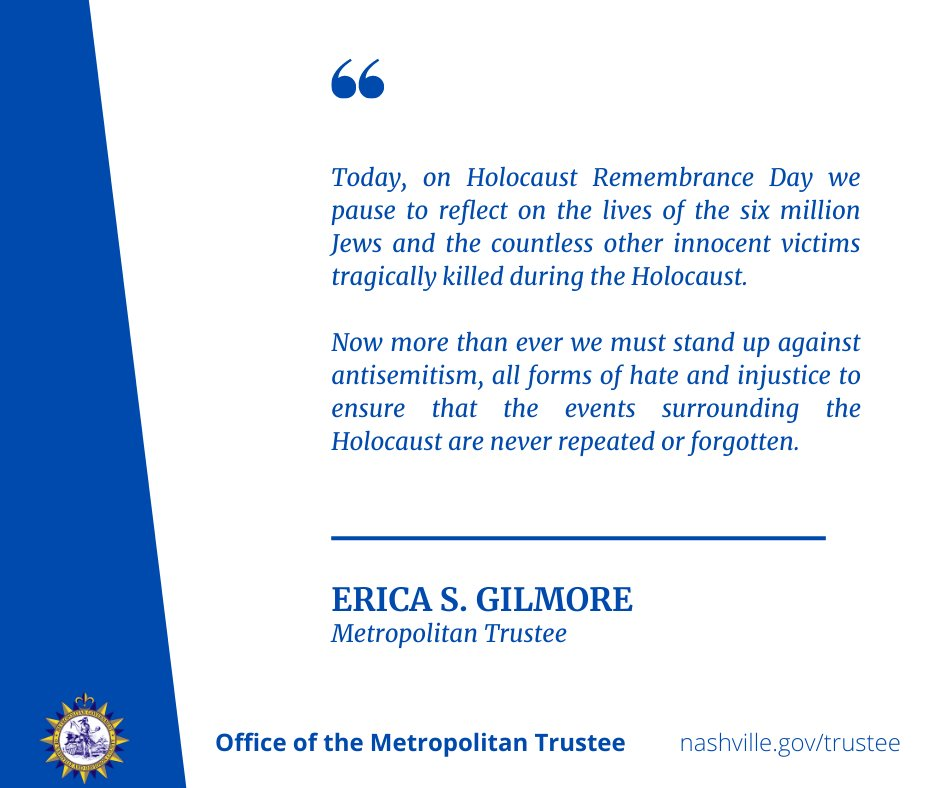 @NashTrustee , Erica S. Gilmore Statement on #HolocaustRemembranceDay. #neveragain #weremeber
