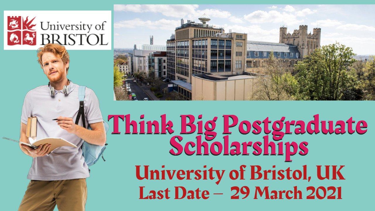 Think Big Postgraduate Scholarships at University of Bristol, UK