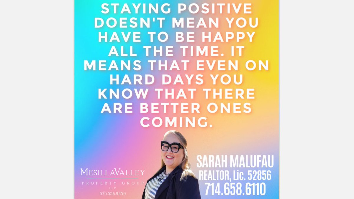 THURSDAY Thoughts:BE POSITIVE! BE HAPPY! Please call SARAH MALUFAU @ 714-658-6110 to help you buy, list & invest! #thursdaythoughts #bepositive #behappy #happy #realestate #malufaurealestate #buy #sell #invest #lcnm #sold #move #americandream #trending #dreamhome #house #home