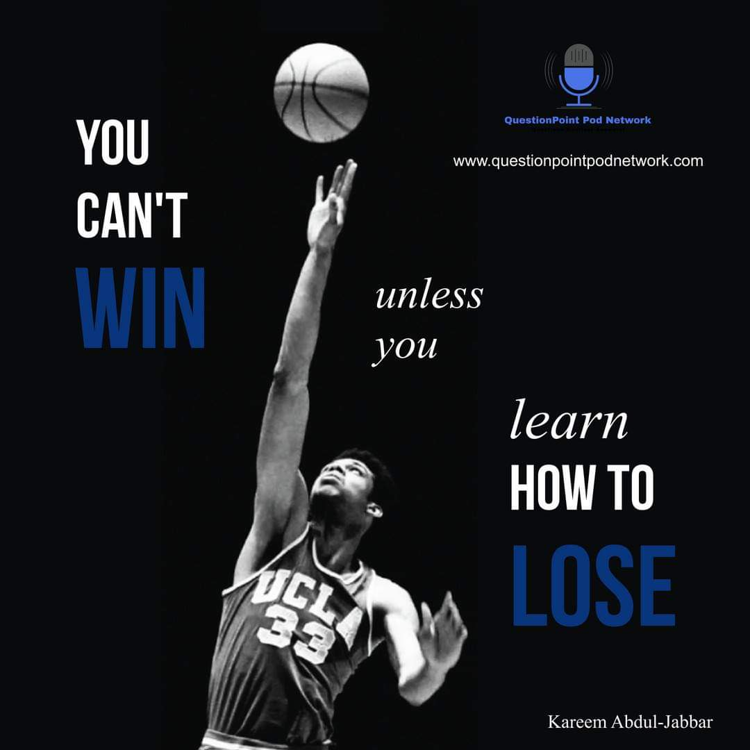 """""""You can't win unless you learn how to lose."""" We invite to listen us here:    . . . . #QuestionPointPodNetwork #events #podcast #Spotify #podcastlife #podcastlove #podcastproducer #sports #Tech #TV #music #movies #PopCulture #newitems"""