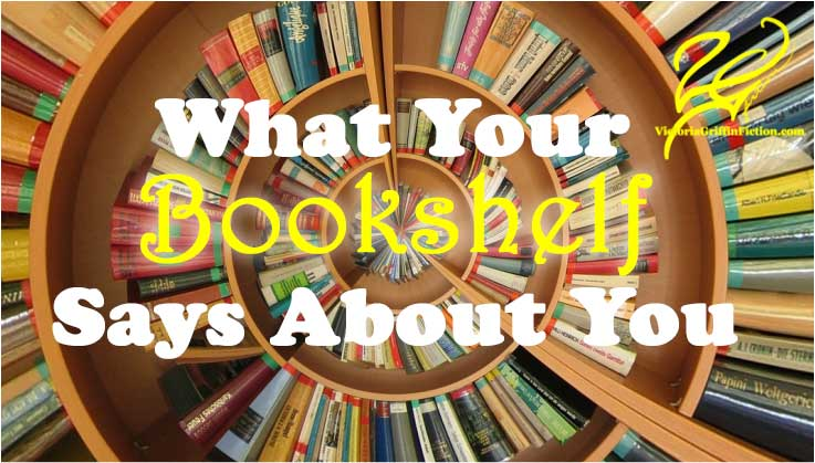 What Your Bookshelf Says Abut You:   #amreading #bookworm