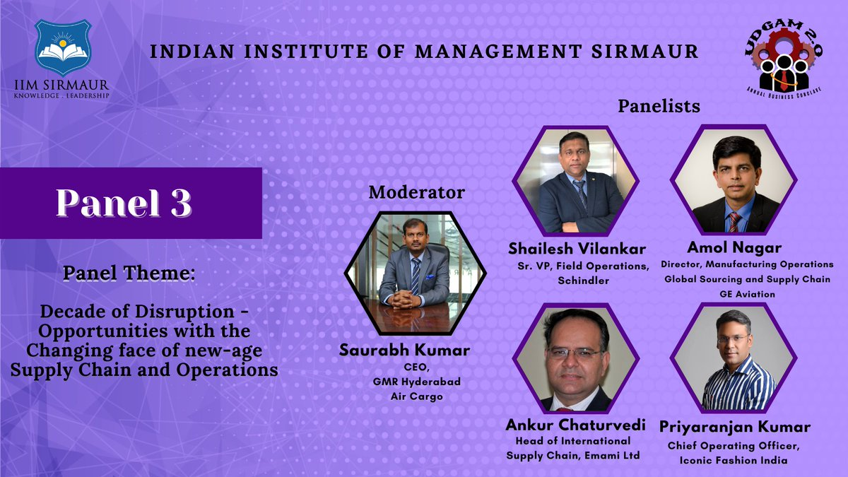 """We are delighted to introduce the panel for a discussion on the topic – """"Decade of Disruption - Opportunities with the Changing face of new-age Supply Chain and Operations.""""  #UDGAM #panel #Operations #COVID19 #COVIDー19 #Management #BusinessConclave #IIMSirmaur #TheHimalayanIIM"""