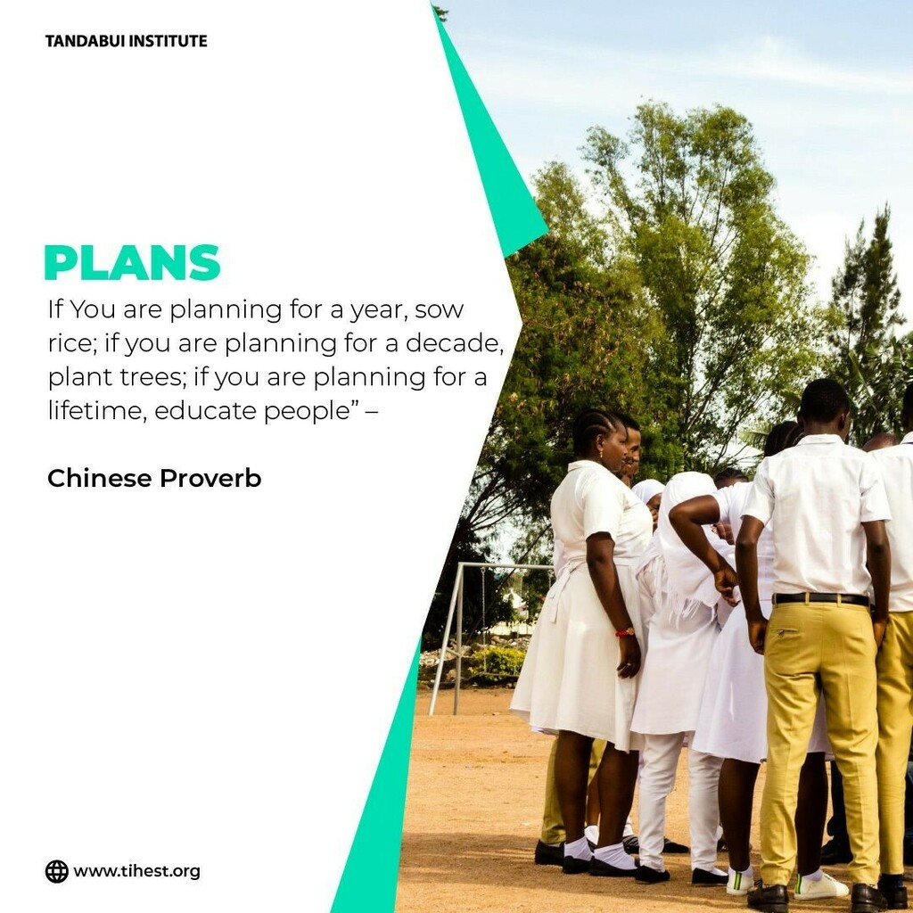 """""""If You are planning for a year, sow rice; if you are planning for a decade, plant trees; if you are planning for a lifetime, educate people"""" –    Chinese Proverb    #tandabuiinstitute @tandabui_institute_of_health  #learn #quote #education #quotes #businesspassion  #mwanza …"""