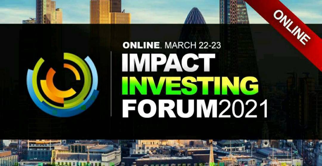 Impact Investing World Forum 2021.  ONLINE - March 22-23. #impinv   #impactinvesting #ai #socialimpact #socialinnovation #esginvesting #impactinvestment #investing #investments #impactinvestment #philanthropy #endowments #investment