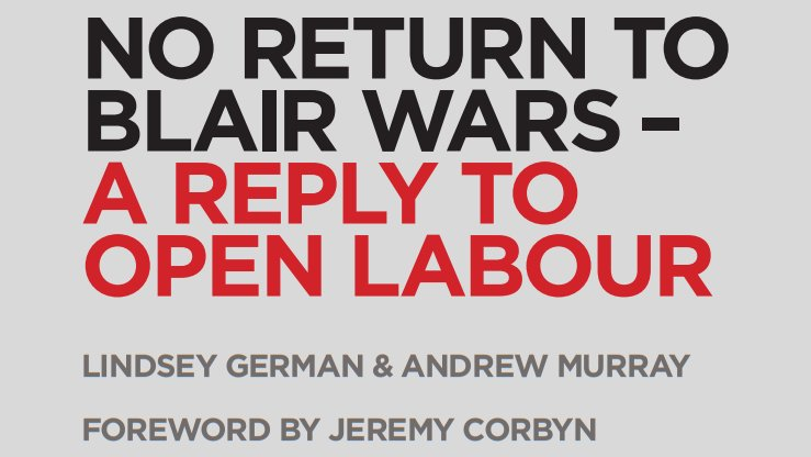 Image result for O RETURN TO BLAIR WARS – A REPLY TO OPEN LABOUR PAMPHLET