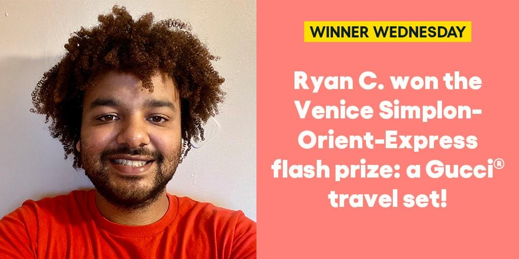 Ryan C. won the Venice Simplon-Orient-Express flash prize: a Gucci® travel set! #omaze #omazewinners #winnerwednesday
