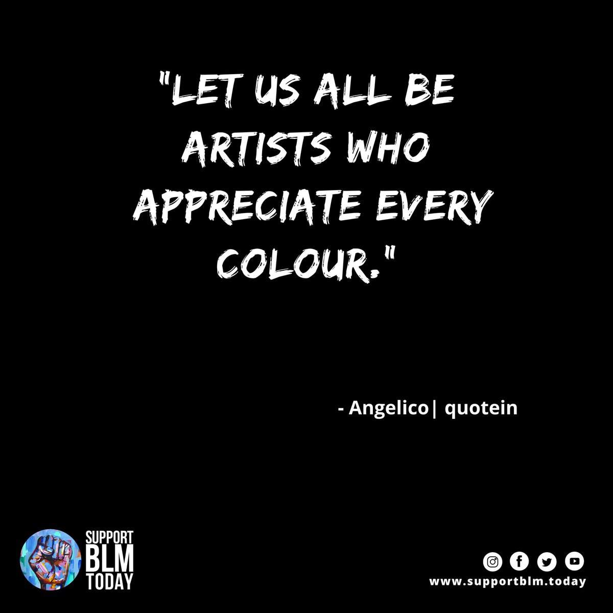 Like Artists, appreciate every color    #blacklivesmatter #blmquotes #blm #blm2021 #equality #racism #solidarity #blacklives #mlk #blmmovement #nojusticenopeace #blacklivesmatterplaza #blmprotest #blmfist