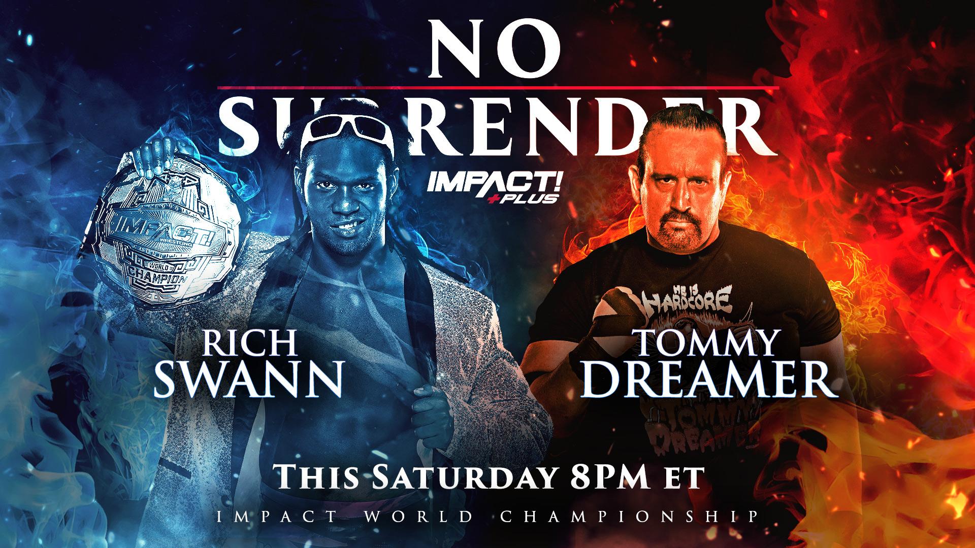 """Impact Wrestling's """"No Surrender"""" Final Card, Live Coverage Reminder"""