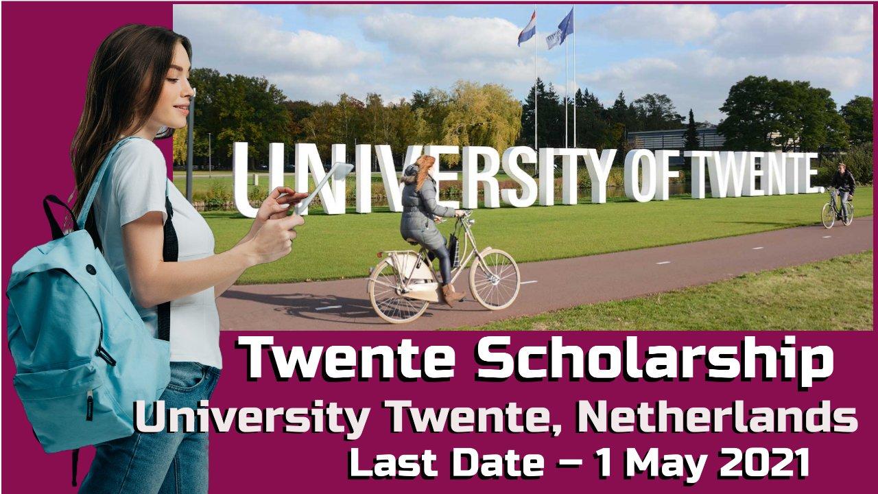 International Twente Scholarship by The University of Twente, Netherlands