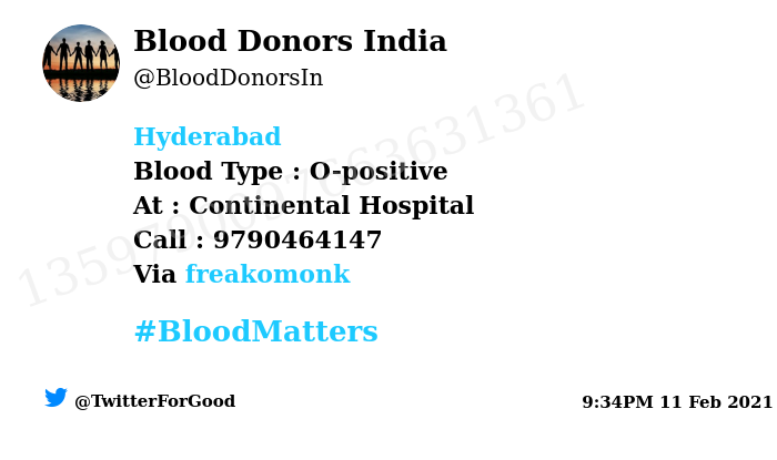 #Hyderabad Need #Blood Type :  O-positive At : Continental Hospital Blood Component : Blood Number of Units : 5 Primary Number : 9790464147 Secondary Number : 8447200952 Patient : Lakshmi Illness : Heart surgery Via: @freakomonk #BloodMatters Powered by Twitter