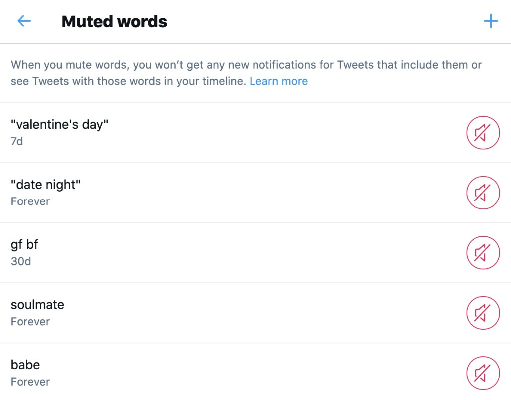 reminder that you can mute words