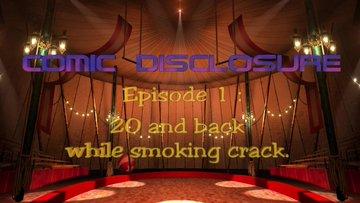 Steven Cambian - COMIC DISCLOSURE, Episode 1 : 20 and back while smoking crack. (David Wilcock & Corey Goode parody) EtALkcBXUAY0DeP?format=jpg&name=360x360