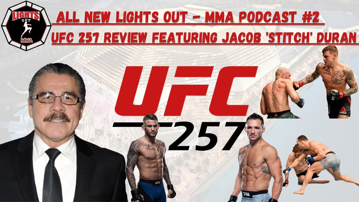 Podcast 2 of the All New Lights Out MMA Podcast out now ❗️❗️❗️  Check out this weeks podcast as we give a review on UFC 257  Podcast 2 featuring @StitchDuran  @micky_mills  @faisalkhanlfc1  Vaseem Khan  ➡️🎥   #ufc257 #PoirierMcGregor2 #chandlerhooker