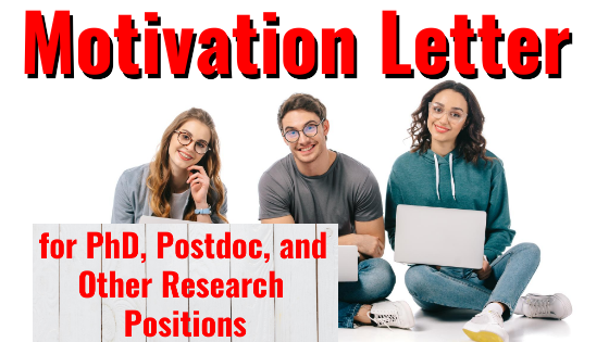 Motivation Letter for PhD, Postdoc, and Other Research Positions