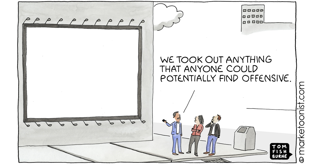 """Tom Fishburne on Twitter: """"""""Playing it Safe"""" - new cartoon and post on the  challenge of trying not to offend anyone https://t.co/YLj5F4KhbG #marketing  #cartoon #marketoon… https://t.co/vE6wnq91qr"""""""