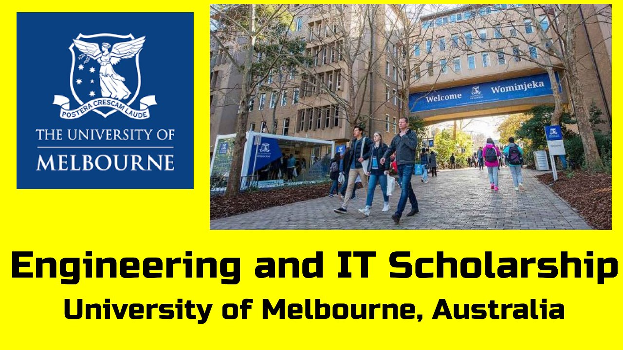 Engineering and IT Scholarship at University of Melbourne, Australia