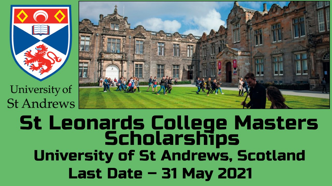 St Leonards College Masters Scholarships at St Andrews, Scotland