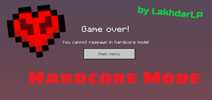 Replying to @MCPEDL: Hardcore Mode - Resource Pack -  - By LakhdarLP