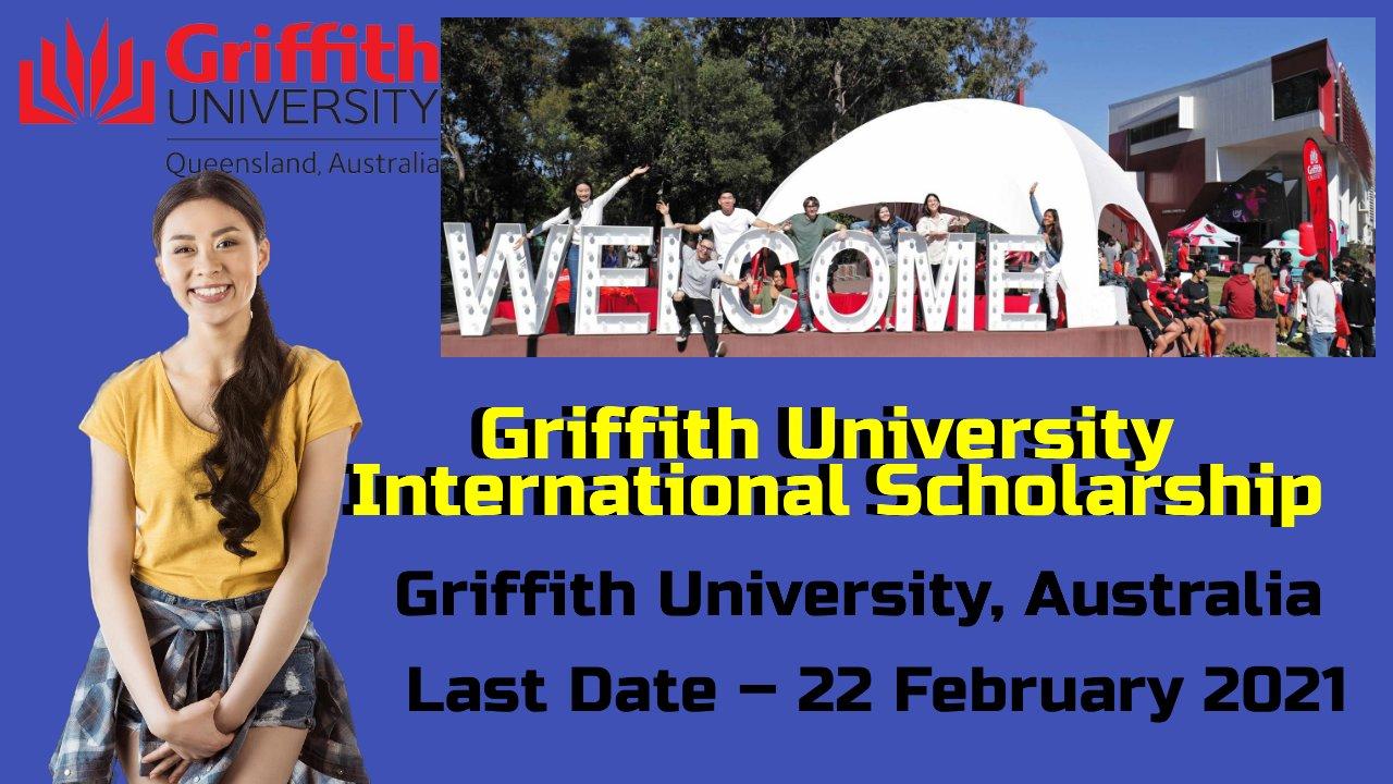 Griffith University International Scholarship at Griffith University, Australia