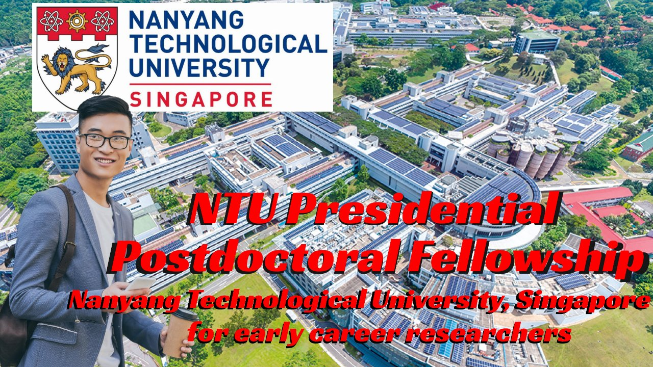 NTU Presidential Postdoctoral Fellowship for Early-Career Researchers in Singapore