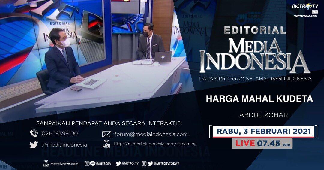 #EditorialMediaIndonesia hari Rabu (3/2) LIVE pukul 07.45 WIB dalam program #SPIMetroTV akan menyoroti soal kudeta di Myanmar, bersama pembedah Abdul Kohar.  @mediaindonesia