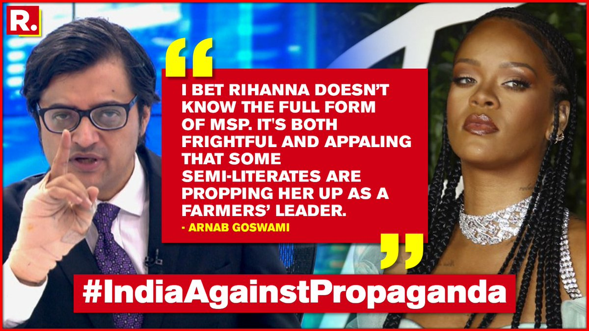 Arnab: We don't need Rihanna, Greta or Lilly Singh to tell us how to run our country. We have an elected government. The unelectables are showing their frustration by supporting the foreign hand. #IndiaAgainstPropaganda