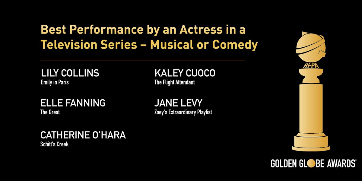 Best Actress in a TV Series - Musical or Comedy  @lilycollins - Emily in Paris Kaley Cuoco - The Flight Attendant Elle Fanning - The Great @jcolburnlevy - Zoey's Extraordinary Playlist Catherine O'Hara - Schitt's Creek  #GoldenGlobes