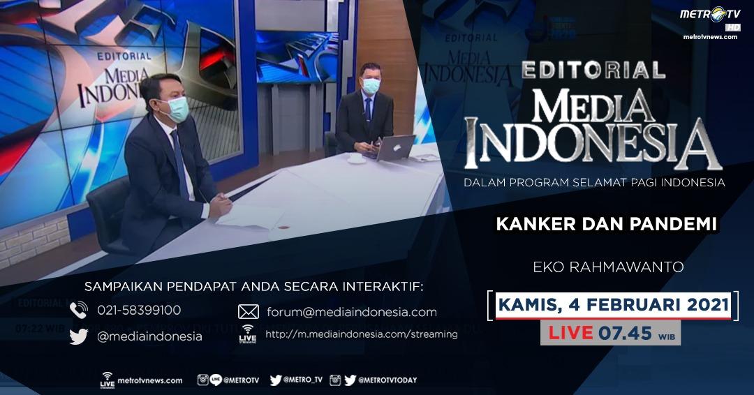#EditorialMediaIndonesia hari Kamis (4/2) LIVE pukul 07.45 WIB dalam program #SPIMetroTV akan membahas seputar Hari Kanker Sedunia terutama di saat pandemi, bersama pembedah Eko Rahmawanto. @mediaindonesia