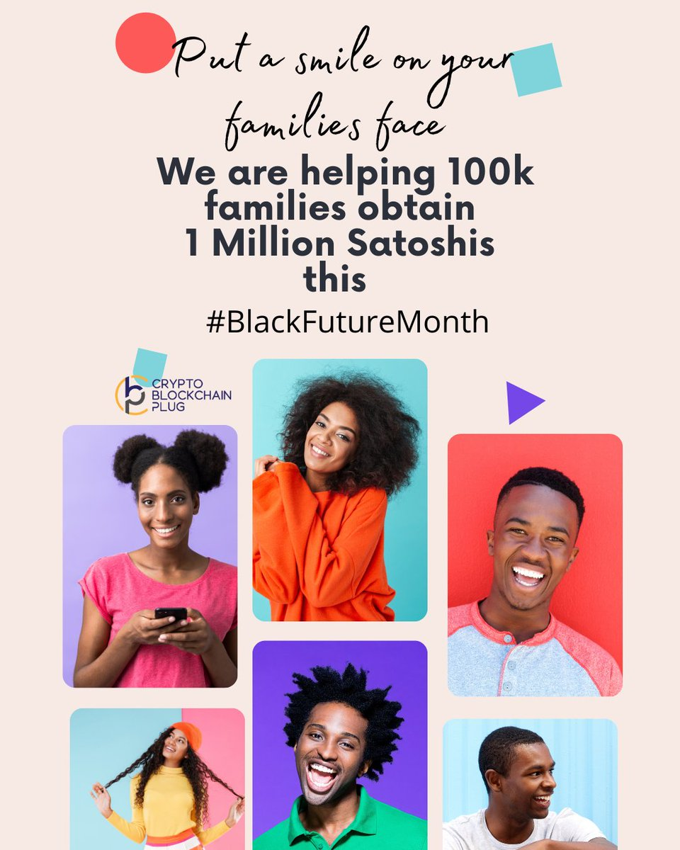 Crypto Blockchain Plug has locked arms with the Black Bitcoin Billionaires to make sure that 100k families obtain 1 Million Satoshi's during #blackfuturemonth.  Please log onto  and register your family and receive some FREE Satoshi's.