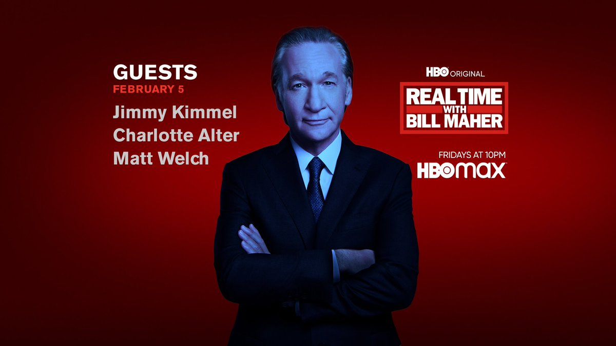 FRIDAY: @BillMaher welcomes @JimmyKimmel, @CharlotteAlter + @MattWelch to #RealTime @HBO!