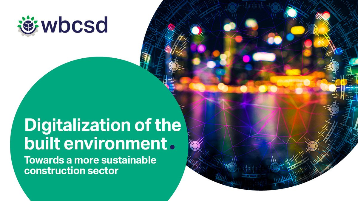 Proud author of this #WBCSD report as #Arcadis. Insightful with clear tips and best cases! Cost savings, digital and sustainability go hand in hand https://t.co/gysdjNWdfj