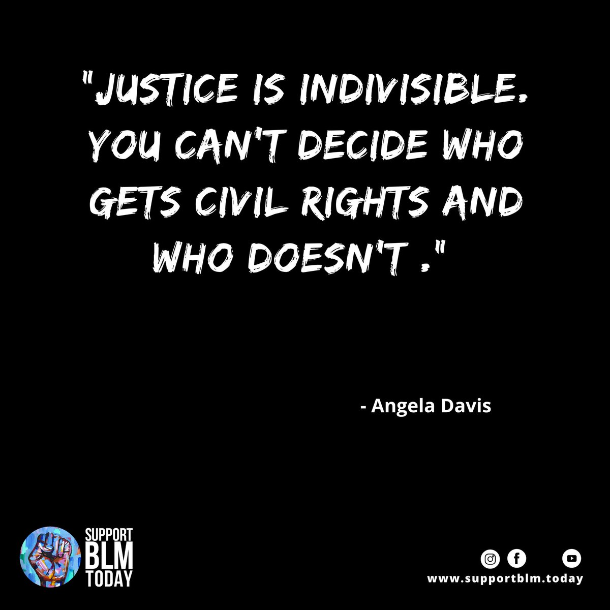 Justice is indivisible. You can't decide who gets civil rights and who doesn't    #blacklivesmatter #blmquotes #blm #blm2021 #equality #racism #solidarity #blacklives #mlk #blmmovement #nojusticenopeace #blacklivesmatterplaza #blmprotest #blmfist