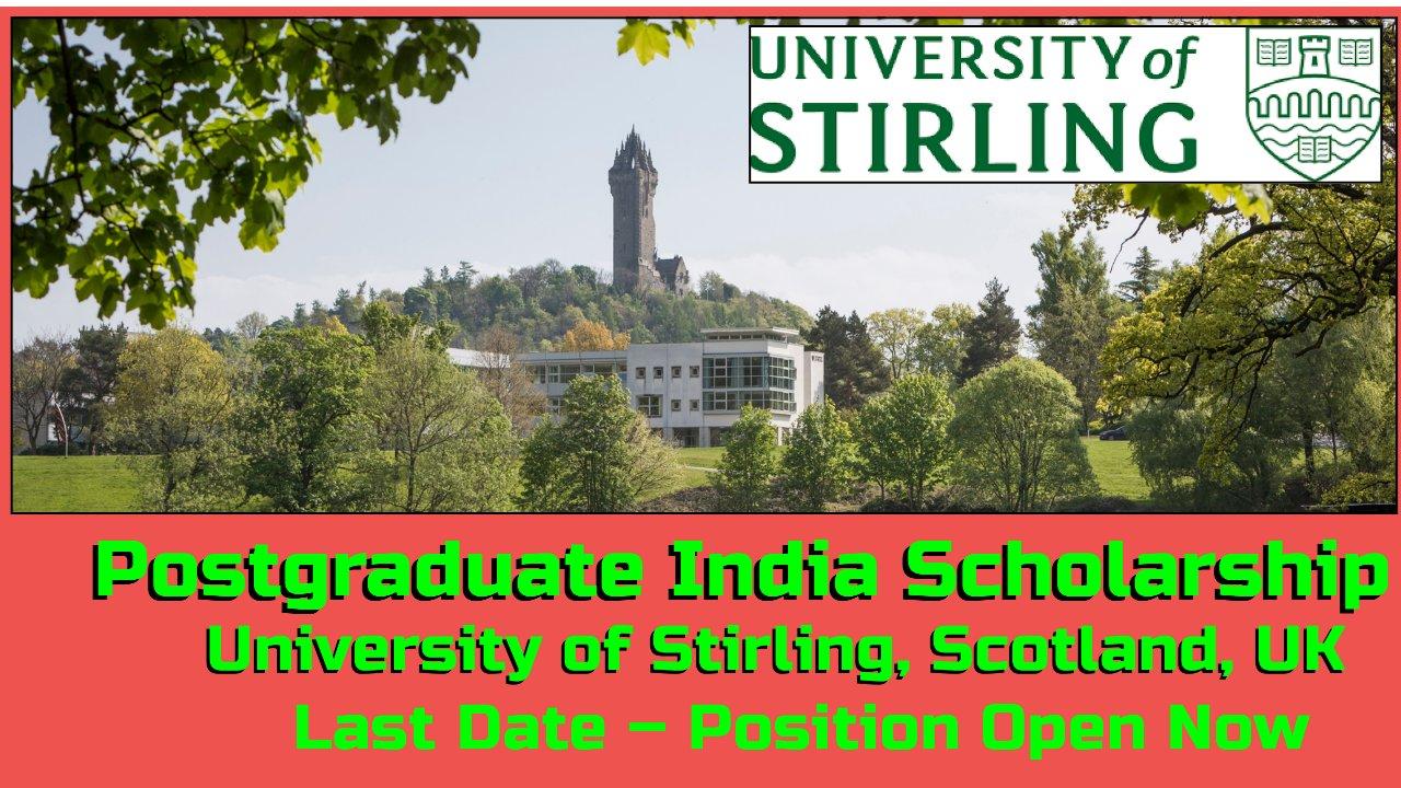 Postgraduate India Scholarship at  University of Stirling, Scotland, UK