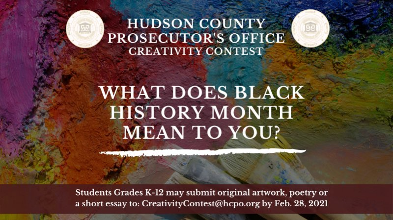 """#HudsonCounty Prosecutor Esther Suarez is inviting K-12 students to submit artwork, poetry or a short essay about """"What #BlackHistoryMonth Means to You.""""Tell us about (or illustrate) a person/event in history, or someone in your community, that has made an impact on you. Info 👇"""