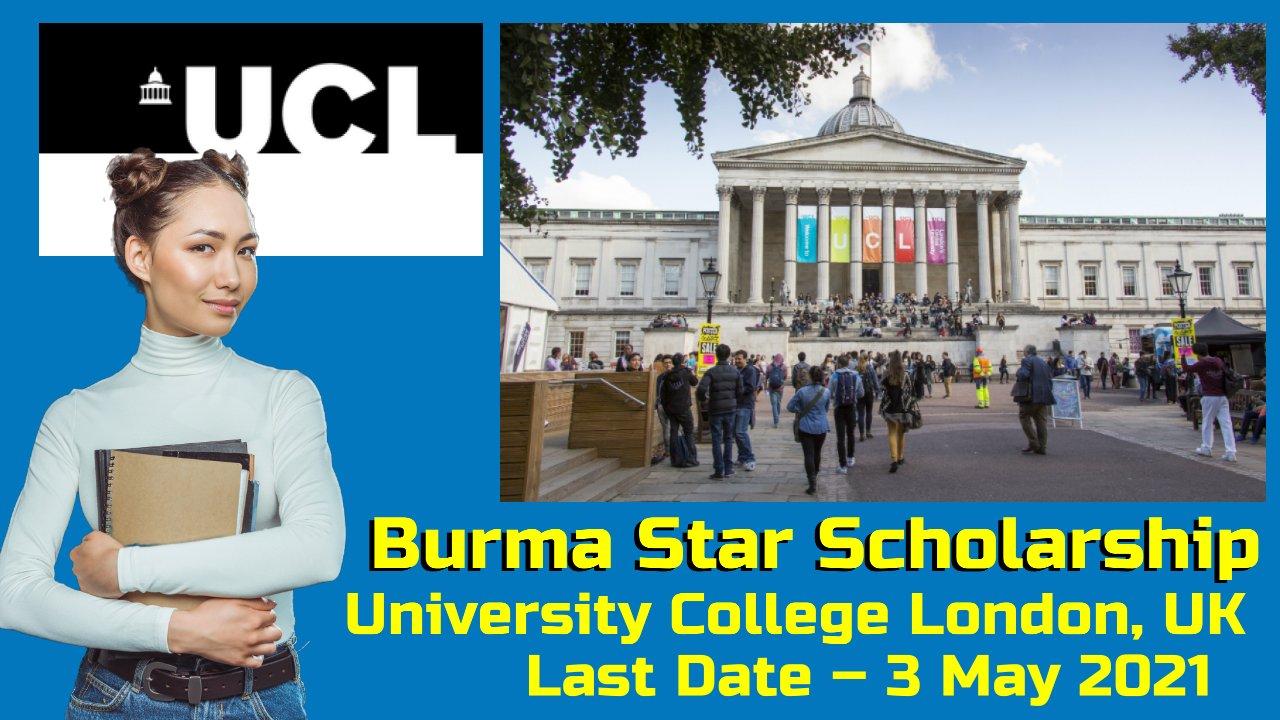 Burma Star Scholarship by University College London, United Kingdom