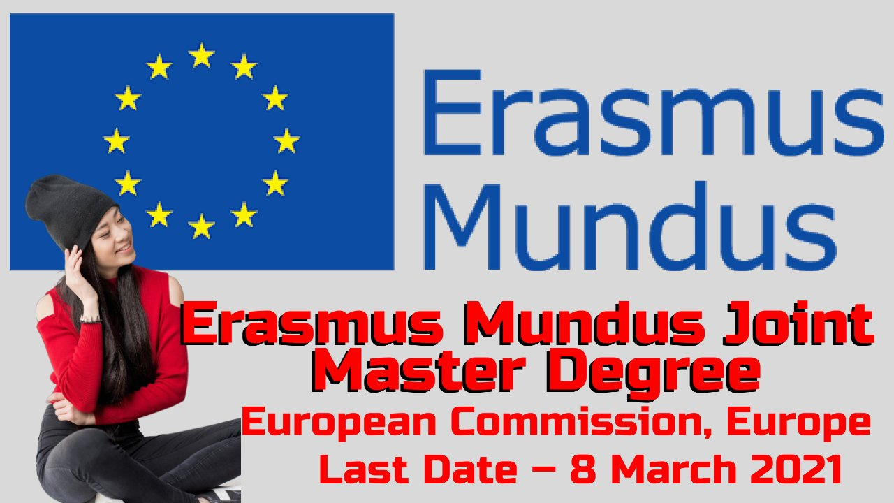 Erasmus Mundus Joint Master Degree by European Commission, Europe