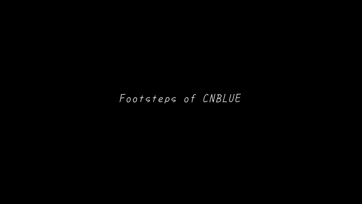 #CNBLUE日本デビュー10周年プロジェクト第2弾 Special Movie「Footsteps of CNBLUE」公開!!#Footsteps_of_CNBLUE#CNBLUE_JAPAN_10th_Anniversary#BOICEJAPAN_10years_with_CNBLUE
